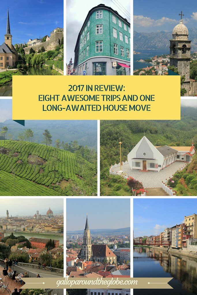 2017 IN REVIEW_ EIGHT AWESOME TRIPS AND ONE LONG-AWAITED HOUSE MOVE