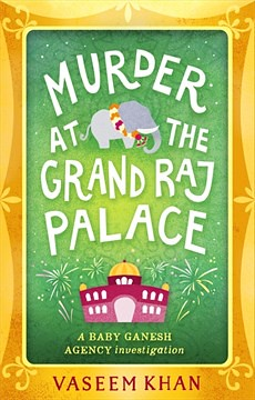 Vaseem Khan, Murder at the Grand Raj Palace