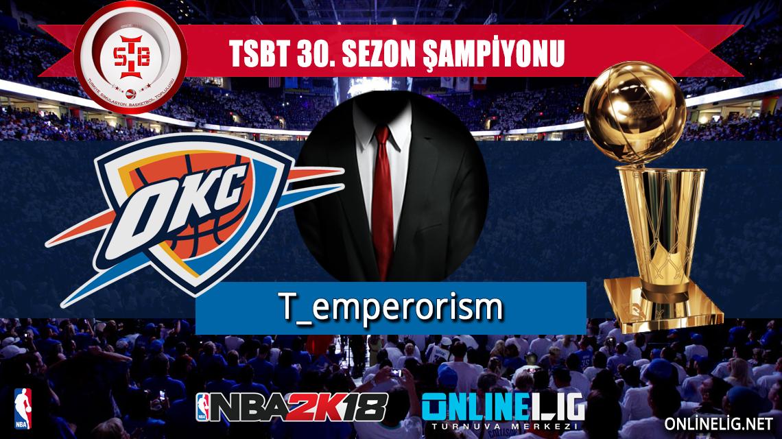 TSBT 30. sezon şampiyonu T_emperorism