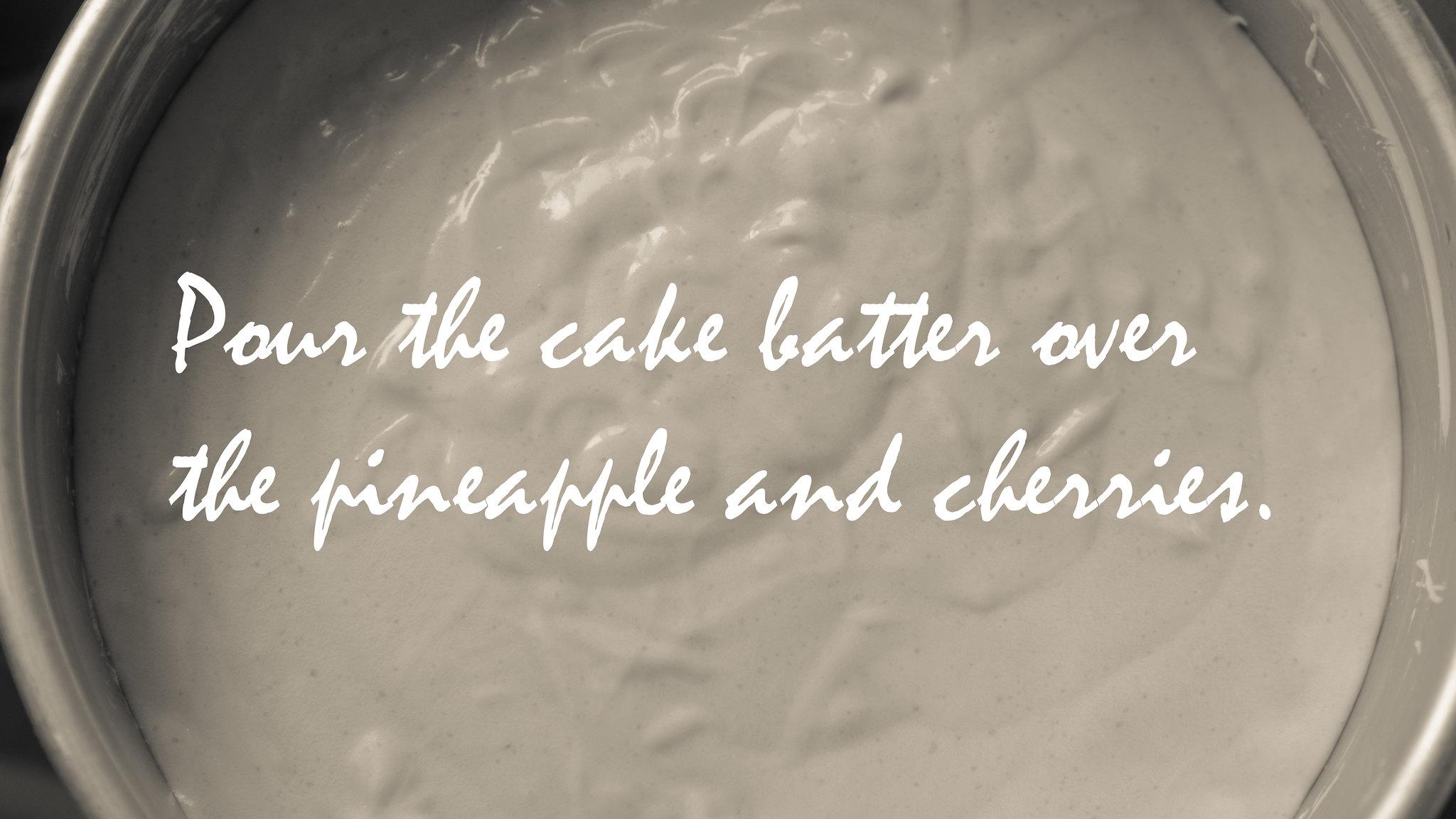 Making Pineapple Upside Down Cake #2