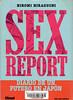 Hiromi Hiraguchi, Sex report