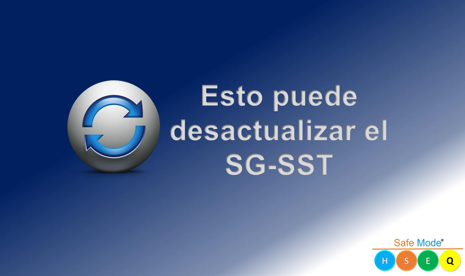 Esto puede desactualizar el SG-SST