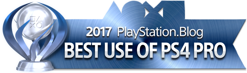PlayStation Blog Game of the Year 2017 - Best Use of PS4 Pro (Platinum)