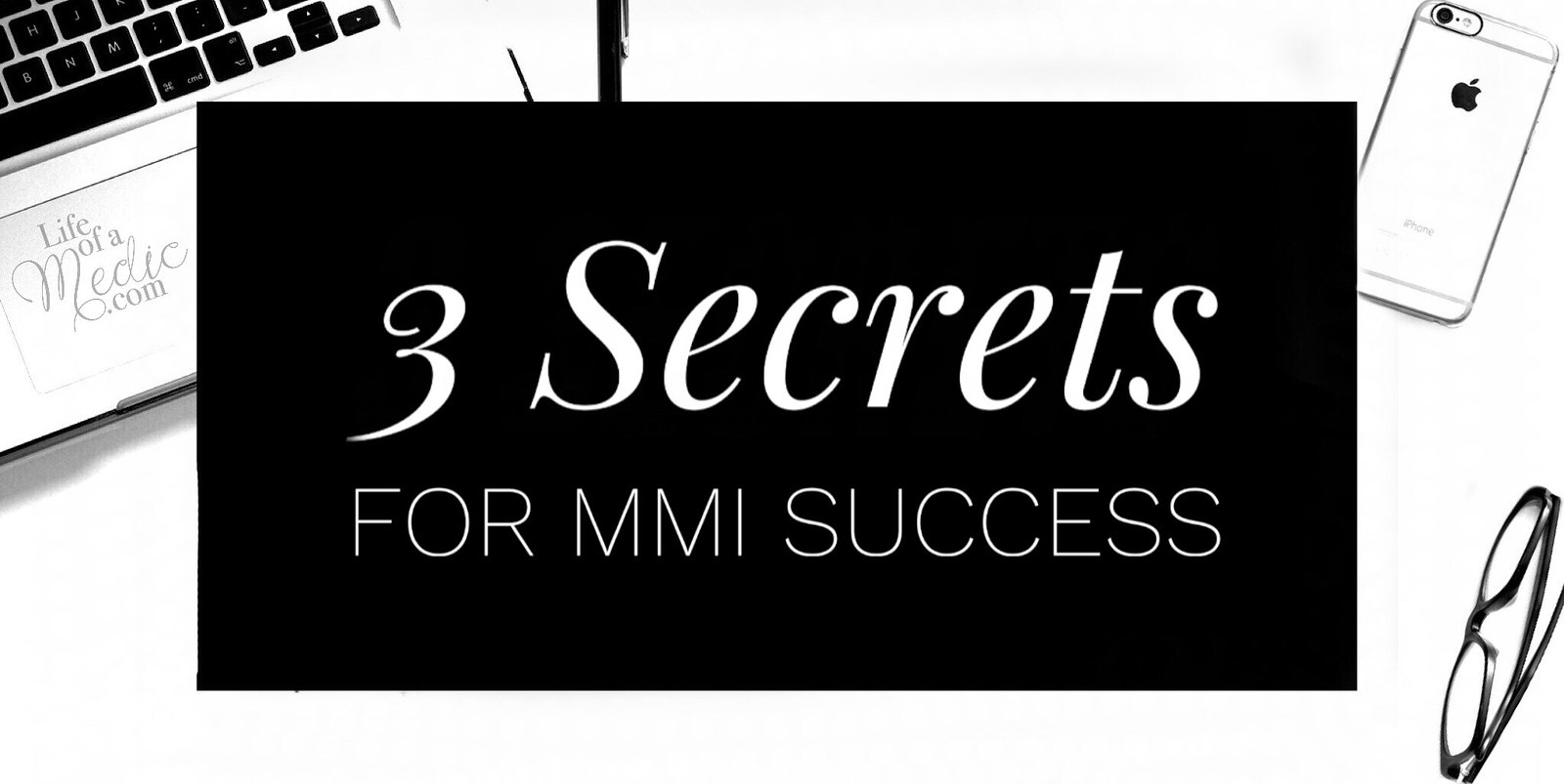 3 secrets for MMI success