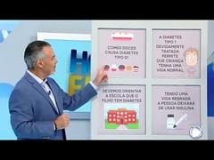 Você e o Doutor: saiba tudo sobre o diabetes, doença que atinge 14 milhões de brasileiros
