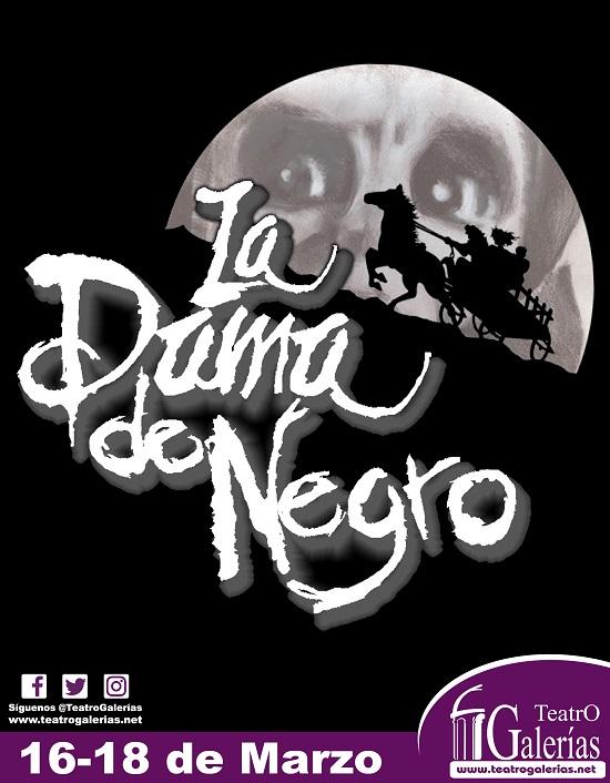La Dama de Negro / Teatro Galerías.