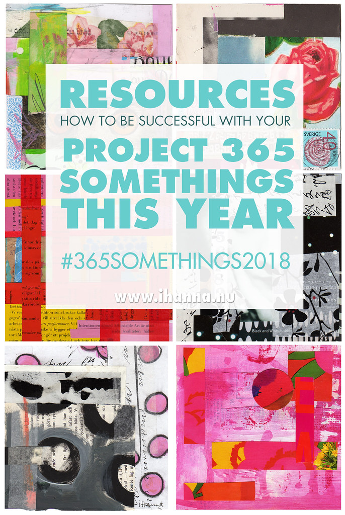 365 CREATIVE SOMETHINGS RESOURCES: Resources for participants and curious peeps by iHanna #365somethings2018 #ayearofcreativity #yearofmaking2018