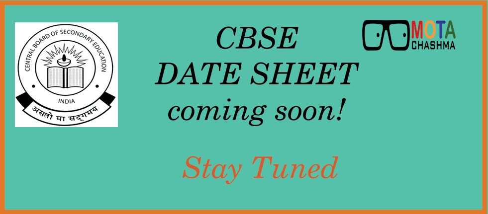 CBSE Date Sheet Stay Tuned