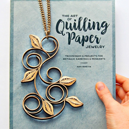 The Art of Quilling Paper Jewelry how-to book