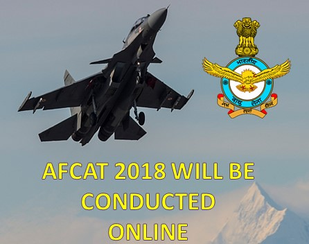AFCAT 2018 will be Conducted Online