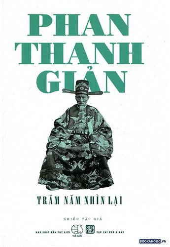 phan-thanh-gian-tram-nam-nhin-lai
