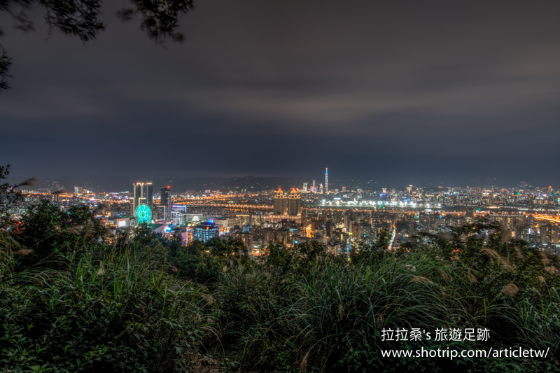 台北大直劍南山夜景,美麗華摩天輪、松山機場、台北101盡收眼底,越夜越美麗的迷人夜景~