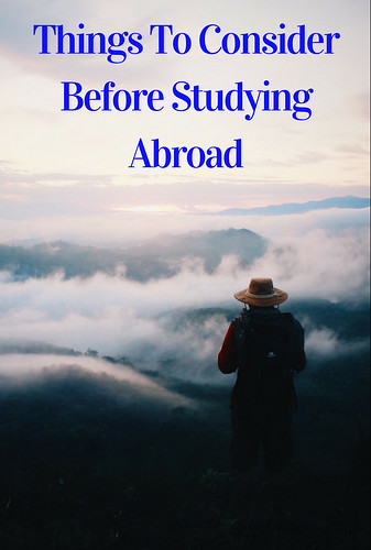 Things To Consider Before Studying Abroad