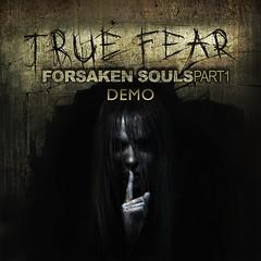 True Fear: Forsaken Souls – Part 1 – DEMO