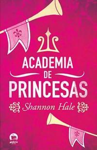 05-Academia de Princesas - Shannon Hale