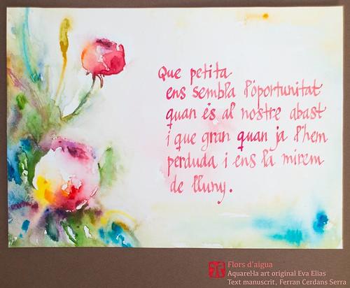 Recordar-ho a la propera; Tres tasses, 2012. Flors d'aigua, aquarel·les de l'artista Eva Elias, amb texts propis manuscrits per l'autor, Ferran Cerdans Serra.
