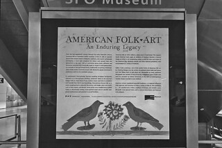SFO Museum - American Folk Art sign bw