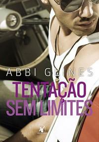 2-Tentação Sem Limites - Rosemary Beach #2 - Sem Limites #2 - Abbi Glines