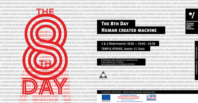 The 8th Day | Human created machine