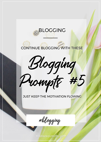 Blogging Prompts #5