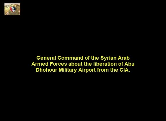 General Command of Syrian Armed Forces Statement on the Liberation of Abu Dhohour Military Airport