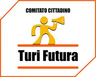 Il comitato Turi Futura