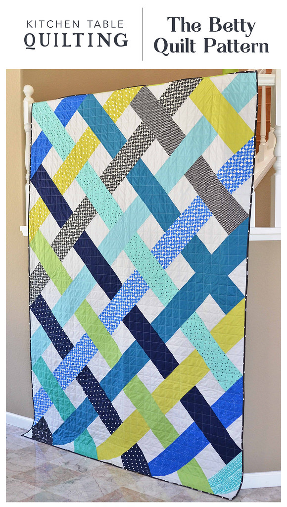 The Betty Quilt Pattern - Kitchen Table Quilting