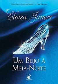 49-Um Beijo à Meia-Noite - Contos de Fadas #2 - Eloisa James