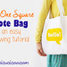 The One Square Tote: an easy tote bag sewing tutorial