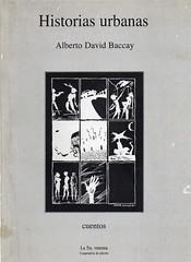 Alberto David Baccay, Historias urbanas