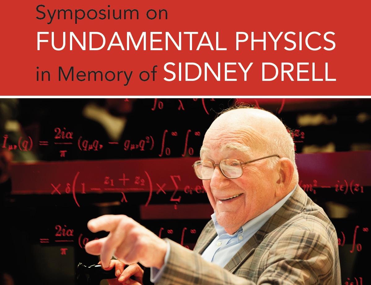 Sid Drell Symposium