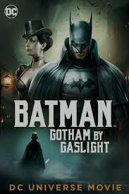 Người Dơi Gotham Của Gaslight - Batman: Gotham By Gaslight (2018)