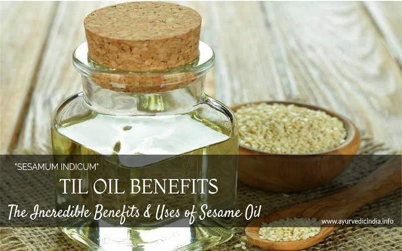 Til Oil Benefits – The Incredible Benefits & Uses of Sesame