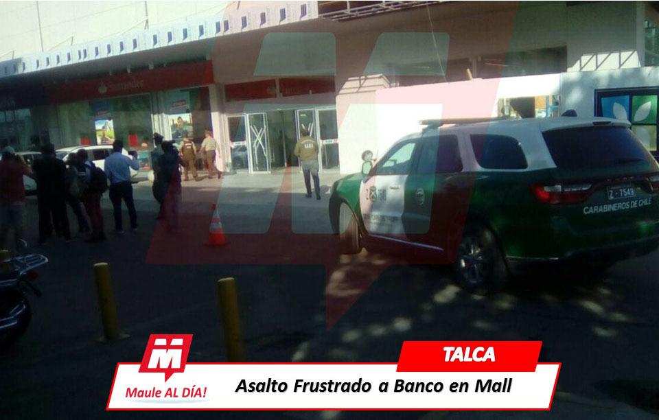 TALCA; Un Sujeto Fallecido en Robo Frustrado a Sucursal Bancaria