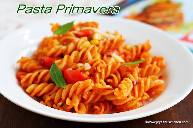 Pasta Primavera Recipe Easy Pasta Recipes Jeyashri 39 S