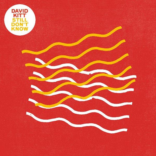 David Kitt - Still Don't Know