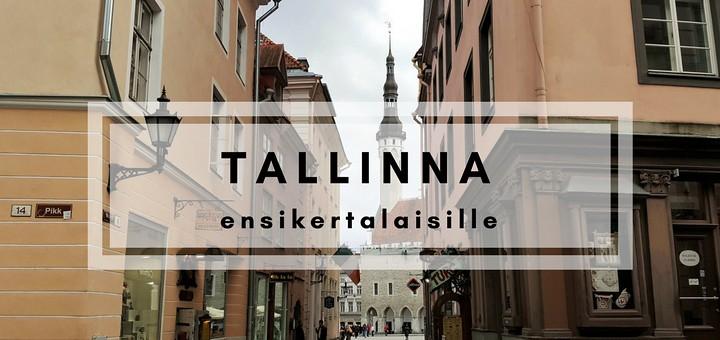 Tallinna ensikertalaisille