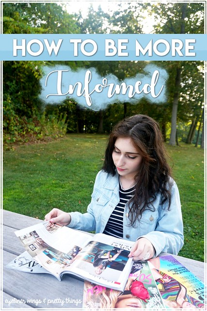 How to Be More Informed - Staying in the Loop // How to Keep up with the news - eyeliner wings & pretty things