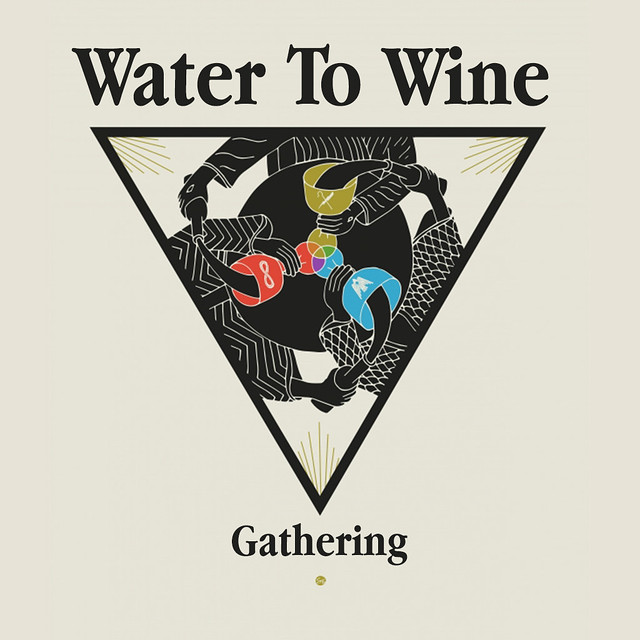 Water to Wine Gathering 1024x1024