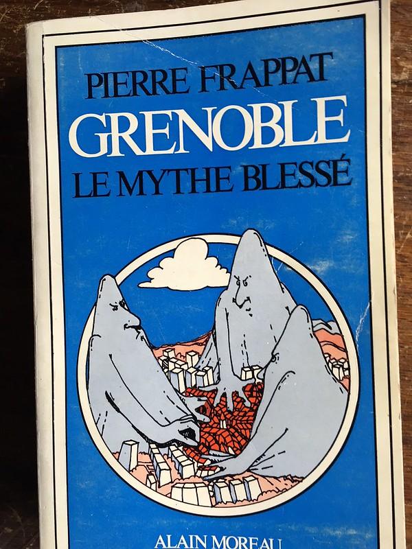 Grenoble : le Mythe Blessé