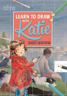James Mayhew, Learn to Draw with Katie