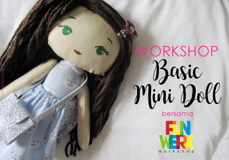 Workshop Basic Mini Doll bersama Funwerk | Hola Darla
