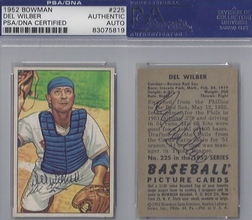 1952 Bowman - Del Wilber #225 (Catcher) (b. 24 Feb 1919 - d. 18 Jul 2002 at age 83) (PSA Certified) - Autographed Baseball Card (Boston Red Sox)