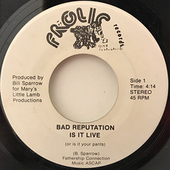 BAD REPUTATION:IS IT LIVE(LABEL SIDE-A)