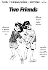 Futari wa Tomodachi Two Friends [Thai ภาษาไทย] {Lushio}