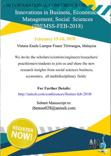 17th International Conference on Innovations in Business, Economics, Management, Social  Sciences (IBEMSS-FEB-2018)
