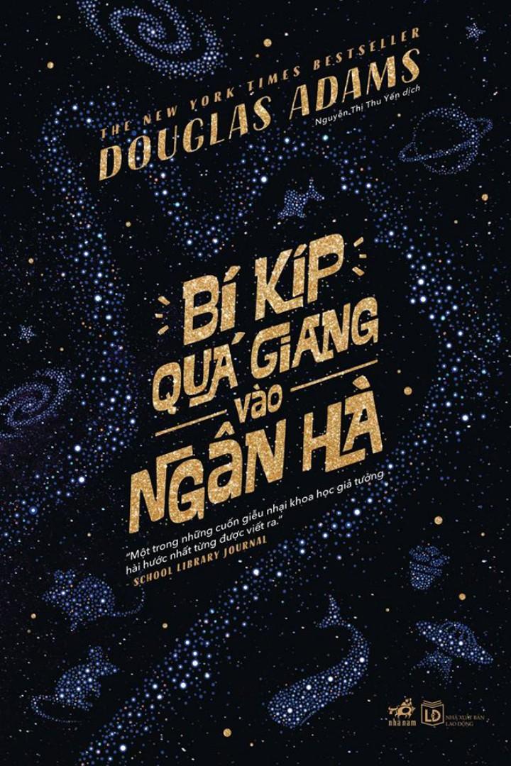 Bí Kíp Quá Giang Vào Ngân Hà - Douglas Adams