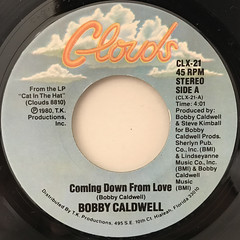BOBBY CALDWELL:COMING DOWN FROM LOVE(LABEL SIDE-A)