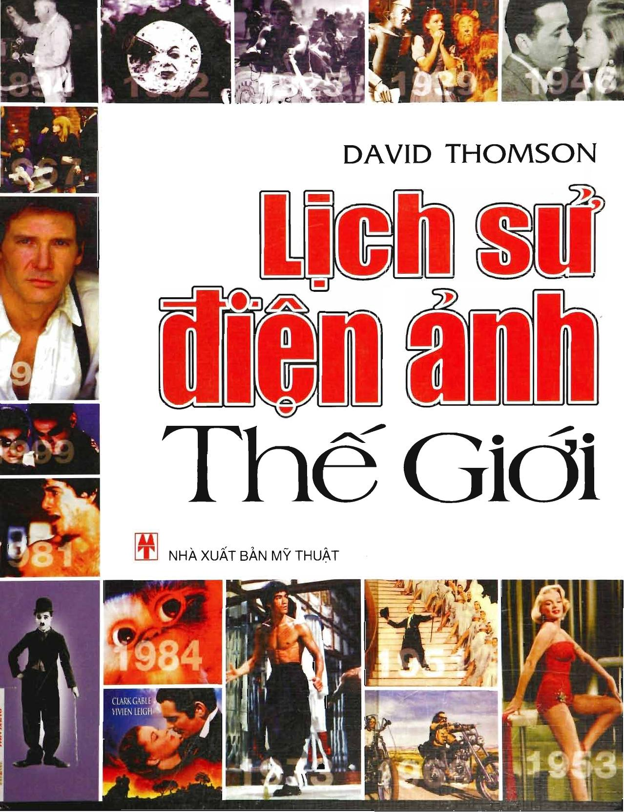 Lịch Sử Điện Ảnh Thế Giới - David Thomson