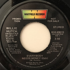 WILLIE HUTCH:EVERYBODY NEEDS MONEY(LABEL SIDE-B)